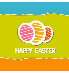 Paper Easter Eggs on Torn Paper Background Happy vector image vector image