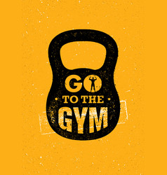 Go to the gym sport and fitness creative vector
