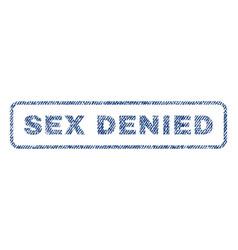 Sex denied textile stamp vector