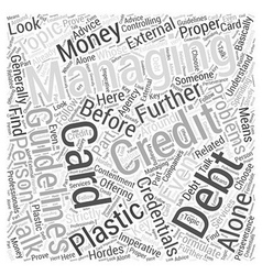 Managing your plastic money problems alone word vector