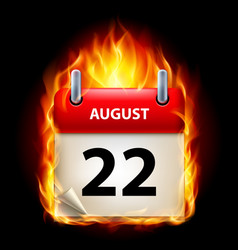 twenty-second august in calendar burning icon on vector image