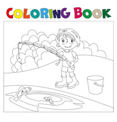 a boy is fishing book coloring book vector image vector image