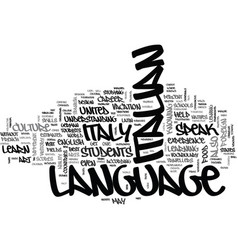 Why learn to speak italian text word cloud concept vector