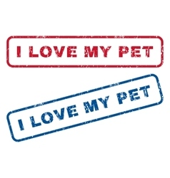 I love my pet rubber stamps vector