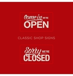 Open and Closed Sign - information retail store vector image vector image