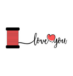 Love you text with thread valentines day concept vector