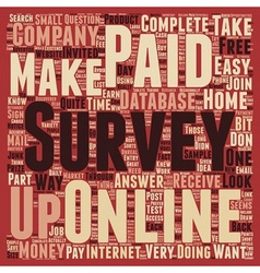 Paid online surveys an easy way to make money at vector