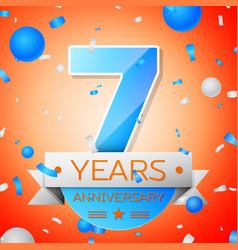 Seven years anniversary celebration vector