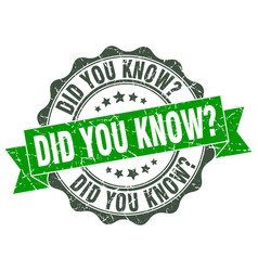 Did you know stamp sign seal vector