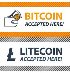Bitcoin litecoin accepted here sticker vector