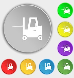 Forklift icon sign symbol on eight flat buttons vector