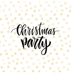 Christmas party greeting card with calligraphy vector