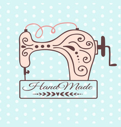 handmade needlework craft badge sewing machine vector image