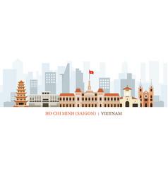 saigon or ho chi minh city vietnam landmarks vector image