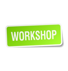 Workshop green square sticker on white background vector