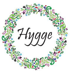 hygge sign symbolizing danish life style vector image vector image