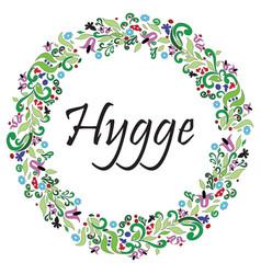 Hygge sign symbolizing danish life style vector