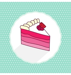 Cake piece in cartoon style on texture vector