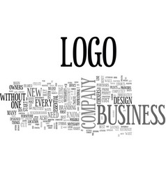 why logos are a must for every company text word vector image vector image
