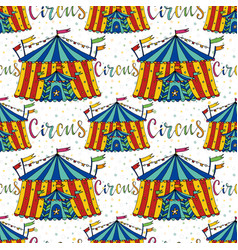 Seamless pattern circus tent hand drawn vector
