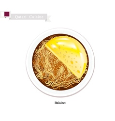 Balaleet or qatar sweet vermicelli and eggs vector