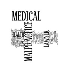 medical malpractice lawyer text background word vector image