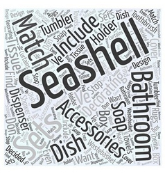 Seashell bathroom accessories word cloud concept vector