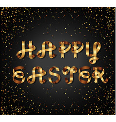 happy easter gold sign on black background vector image vector image