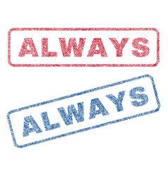 Always textile stamps vector