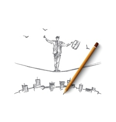 Hand drawn businessman balancing on rope over city vector