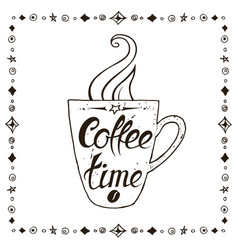 coffee time lettering on coffee cup shape vector image