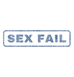 Sex fail textile stamp vector
