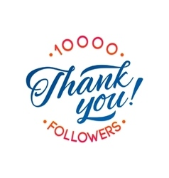 Thank you 10 000 followers card thanks vector image