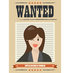 Wanted business woman vector