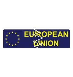 European union broken sign vector