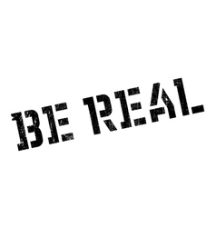 Be real stamp vector