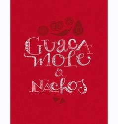 Guacamole and Nachos vector image vector image