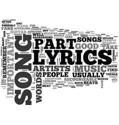 Why lyrics are important text word cloud concept vector