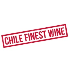 Chile finest wine rubber stamp vector