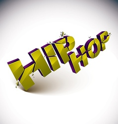 3d shattered green hip hop word created with vector