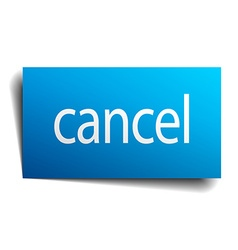Cancel blue square isolated paper sign on white vector