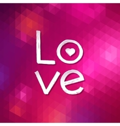Love typographical background abstract geometric vector