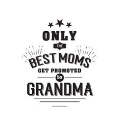 best grandma handwritten in black vector image