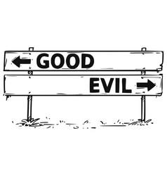 Road block arrow sign drawing of good or evil vector