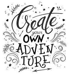 Hand drawing lettering phrase - create your own vector