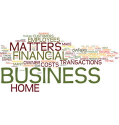 Financial concerns with a home business text vector