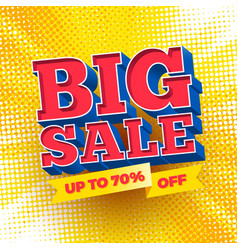 Big sale sign on a halftone background vector