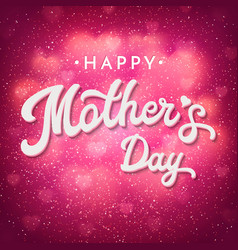 mothers day card with shiny bokeh blurred hearts vector image vector image