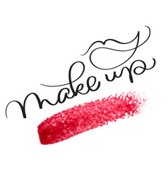 Make up text with acrylic red background hand vector