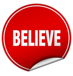 Believe round red sticker isolated on white vector